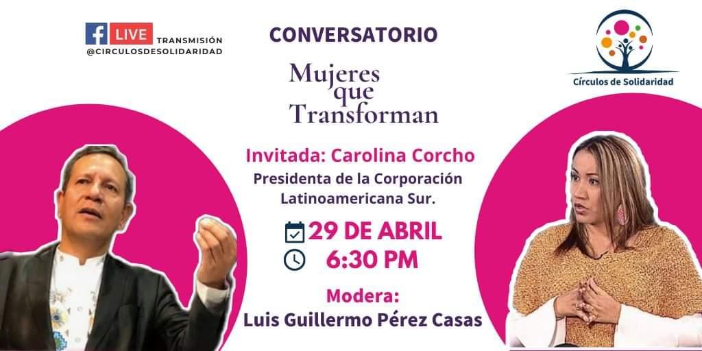 Mujeres que Transforman Carolina Corcho