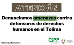 Amenazas a defensores de ddhh Tolima